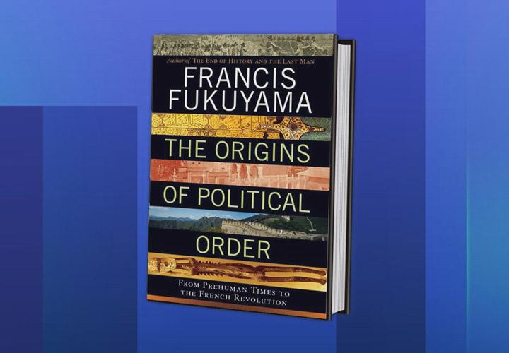 پیدایش نظم سیاسی فوکویاما